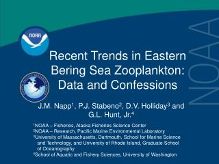 Recent Trends in Eastern Bering Sea Zooplankton:  Data and Confessions