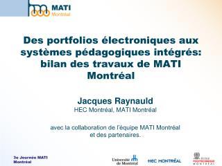 Jacques Raynauld  HEC Montréal, MATI Montréal