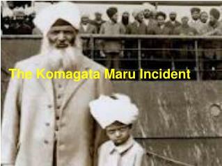 The Komagata Maru Incident