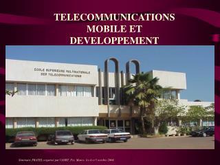 TELECOMMUNICATIONS MOBILE ET DEVELOPPEMENT