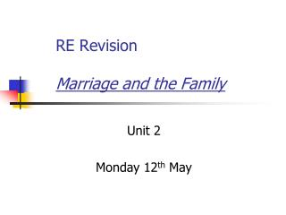 RE Revision  Marriage and the Family