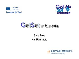 G e t S e t in Estonia