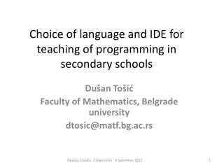 Choice of language and IDE for teaching of programming in secondary schools