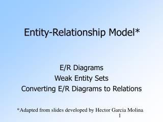 Entity-Relationship Model*