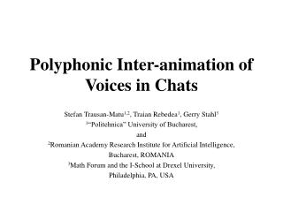 Polyphonic Inter-animation of Voices in Chats