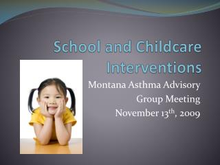 School and Childcare Interventions
