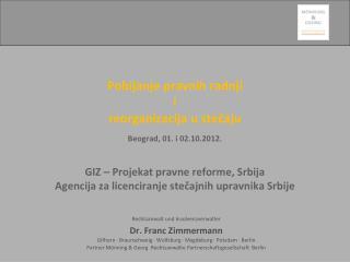 Rechtsanwalt und Insolvenzverwalter  Dr. Franc Zimmermann