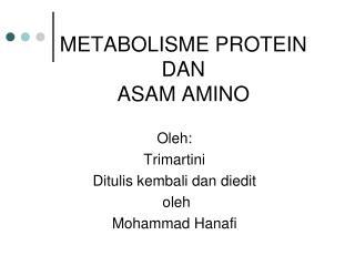 METABOLISME  PROTEIN DAN ASAM AMINO