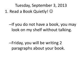 Tuesday , September 3, 2013