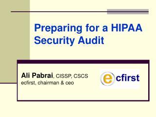 Ali Pabrai , CISSP, CSCS ecfirst, chairman & ceo