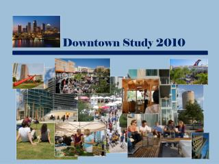 Downtown Study 2010