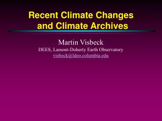 Recent Climate Changes and Climate Archives
