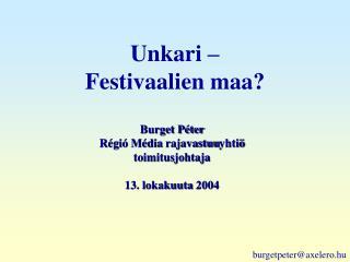 Unkari –  Festivaalien maa?