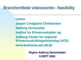 Brancherettede videnscentre - feasibility