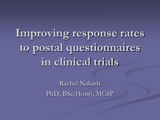Improving response rates to postal questionnaires in clinical trials