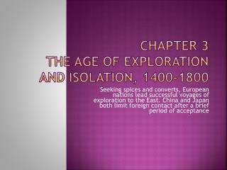 Chapter 3 The Age of Exploration and Isolation, 1400-1800