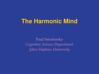 The Harmonic Mind