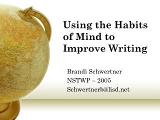 Using the Habits of Mind to Improve Writing