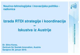 Naučno-tehnologijska i inovacijska politika - radionica