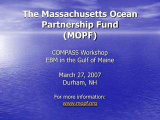 The Massachusetts Ocean Partnership Fund (MOPF)