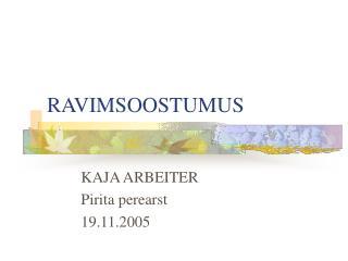 RAVIMSOOSTUMUS