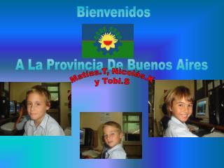 Bienvenidos   A La Provincia De Buenos Aires