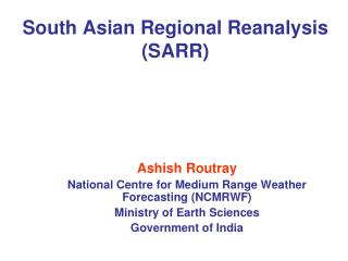 South Asian Regional Reanalysis (SARR)