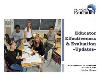 Educator Effectiveness & Evaluation  – Updates–