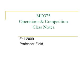MD375 Operations  Competition Class Notes