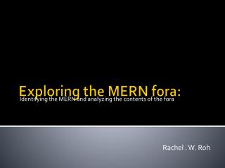 Exploring the MERN  fora :