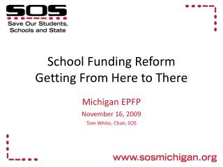 School Funding Reform Getting From Here to There