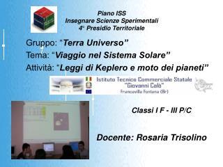 Piano ISS Insegnare Scienze Sperimentali 4° Presidio Territoriale