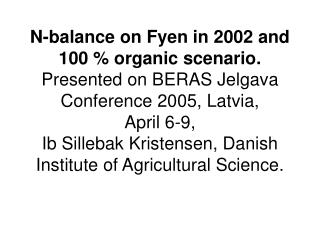 Table 1. Farm characteristics on Fyen in 2002.