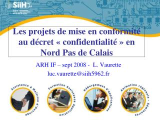 Les projets de mise en conformité au décret «confidentialité» en Nord Pas de Calais