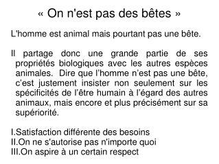 «On n'est pas des bêtes»