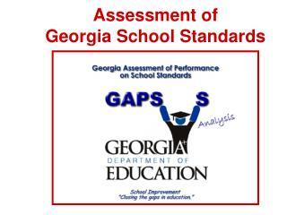 Assessment of  Georgia School Standards