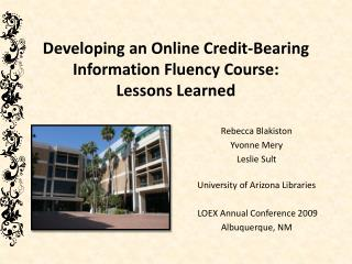 Developing an Online Credit-Bearing Information Fluency Course:  Lessons Learned