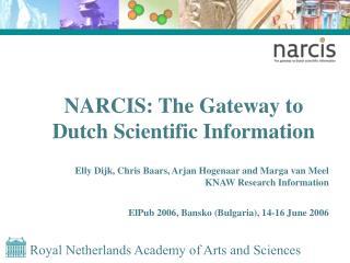 NARCIS: The Gateway to Dutch Scientific Information