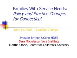 Families With Service Needs: Policy and Practice Changes for Connecticut