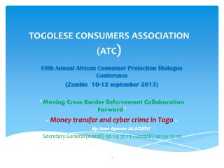 TOGOLESE CONSUMERS ASSOCIATION (ATC )