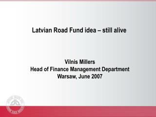 Latvian Road Fund idea – still alive