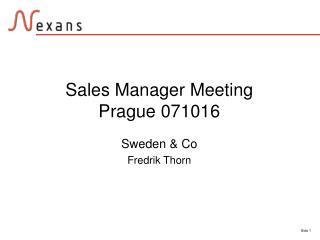 Sales Manager Meeting  Prague 071016