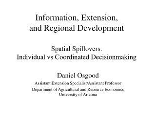 Daniel Osgood Assistant Extension Specialist/Assistant Professor