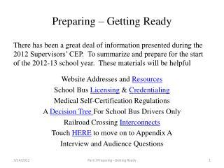 Preparing – Getting Ready