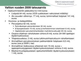 Valtion vuoden 2009 talousarvio