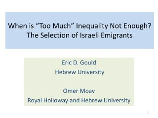 When is �Too Much� Inequality Not Enough?  The Selection of Israeli Emigrants