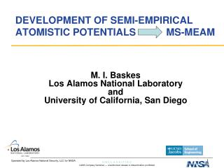DEVELOPMENT OF SEMI-EMPIRICAL ATOMISTIC POTENTIALS           MS-MEAM