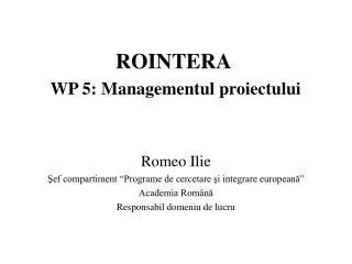 ROINTERA  WP 5:  Managementul proiectului