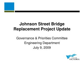 Johnson Street Bridge Replacement Project Update