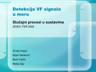 Detekcija VF signala  u moru